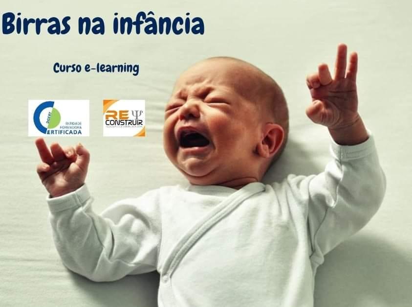 ReConstruir - Psicologia & Desenvolvimento Pessoal - Birras na Infância: Compreender e Intervir