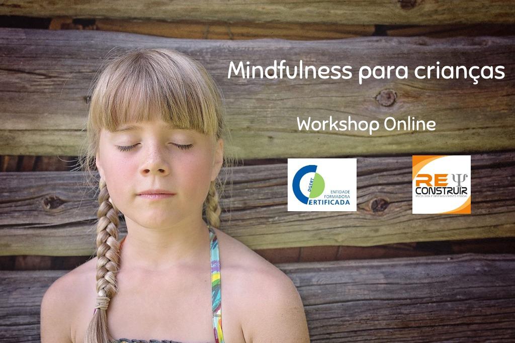 ReConstruir - Psicologia & Desenvolvimento Pessoal - Mindfulness para Crianças