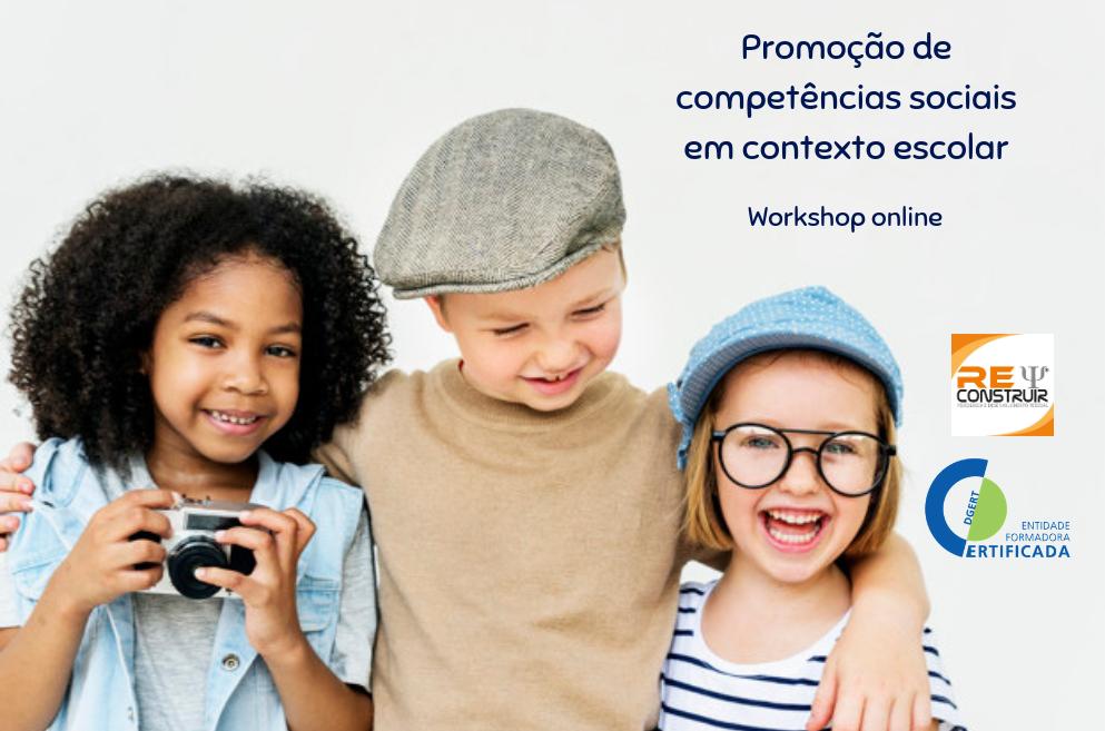 ReConstruir - Psicologia & Desenvolvimento Pessoal - Promoção de Competências Sociais em Crianças e Jovens